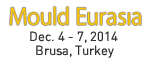 Mould Eurasia Dec. 4 - 7, 2014 Brusa, Turkey