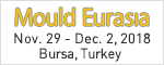 Mould Eurasia Nov. 30 - Dec. 3, 2017 Bursa, Turkey